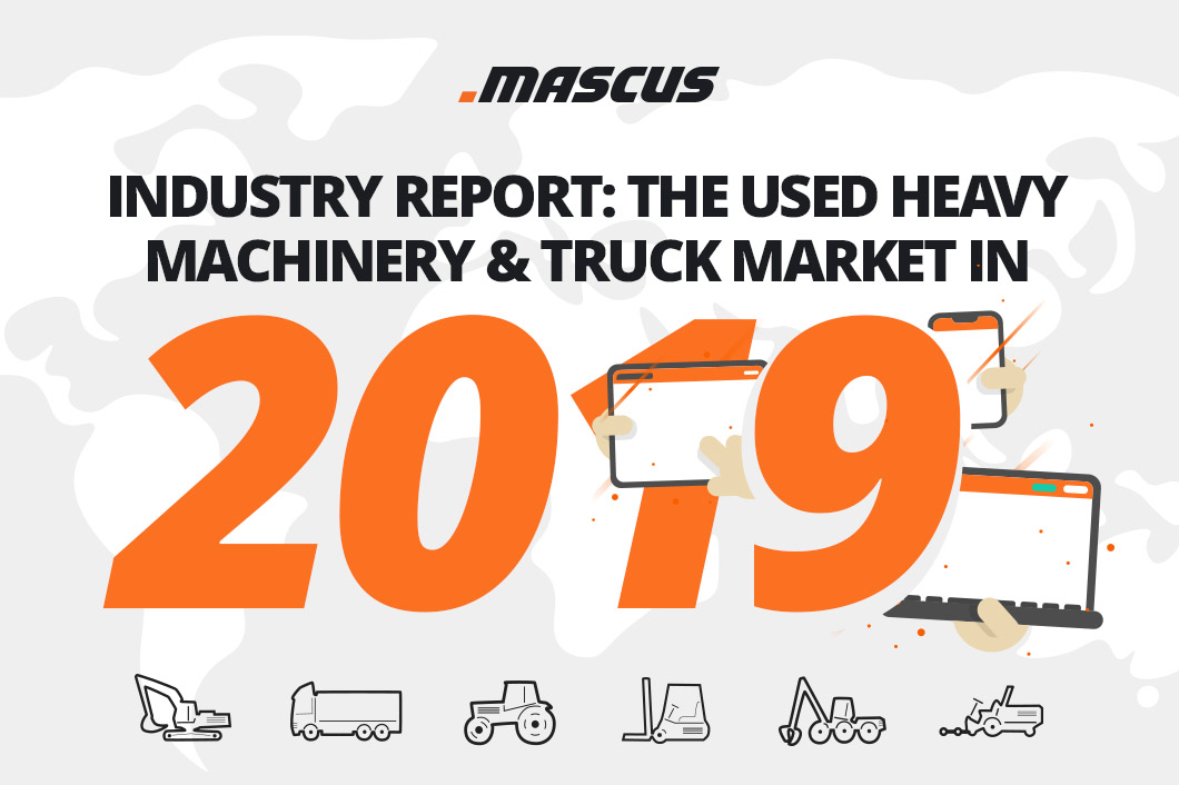 Branchenreport: Markt für gebrauchte Schwermaschinen und LKWs im Jahr 2019